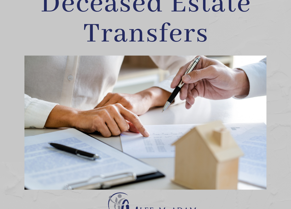 Deceased Estate Transfers