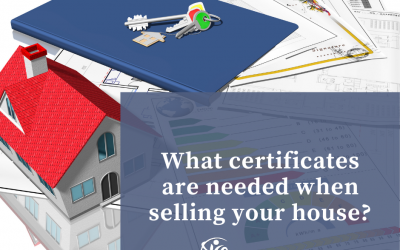 What certificates are needed when selling your home?