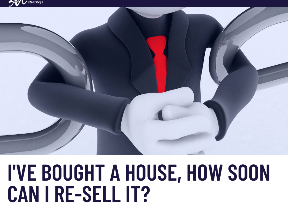 How soon can I re-sell my house?