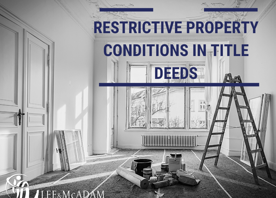 Restrictive property conditions in Title deeds